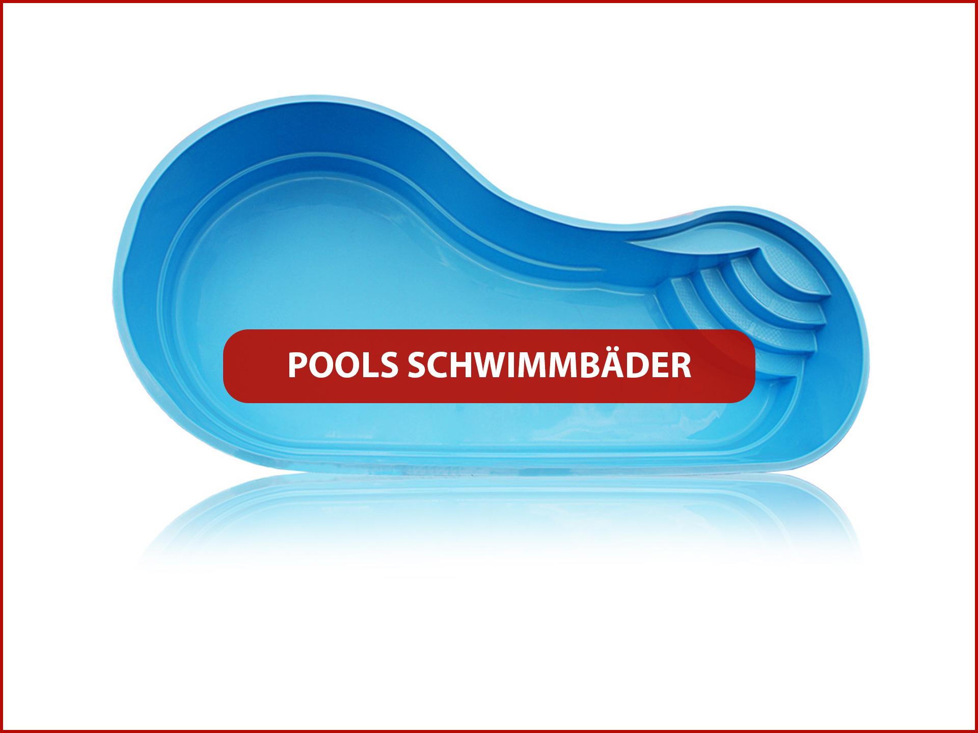 Produkte Pools Schwimmbäder